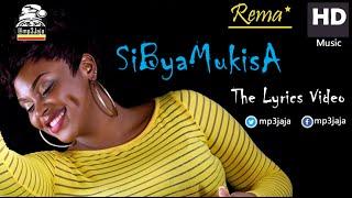 Sibyamukisa - Rema Namakula HD Lyrics Video | New Ugandan Music 2016