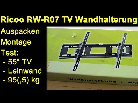 Ricoo RW R07 TV Wandhalterung - Auspacken Montage Review Test mit TV Leinwand Monitor max. Belastung