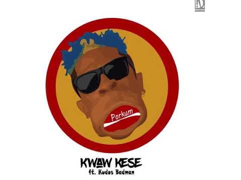 Audio: Kwaw Kese - Porkum