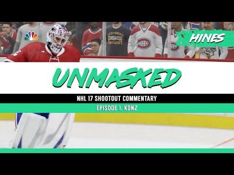 NHL 17 Shootout Commentary - Unmasked: Konz