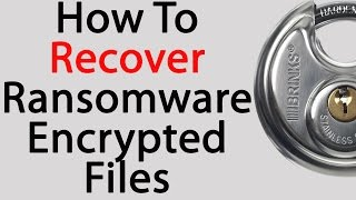 How To Recover Your Ransomware Encrypted Data Files For Free