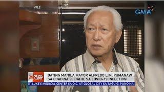 24 Oras News Alert: Alfredo Lim, Dating Manila Mayor, Pumanaw Na | August 8, 2020