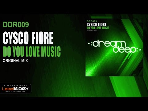 Cysco Fiore - Do You Love Music (Original Mix)