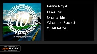 Benny Royal - I Like Diz (Original Mix)