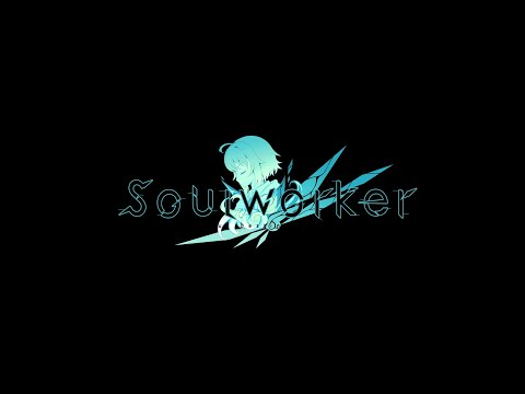 [DISTRICT 6] SOULWORKER PVP