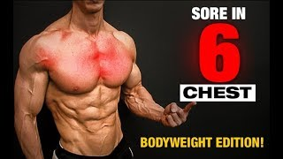 Bodyweight Chest Workout (SORE IN 6 MINUTES!!) by ATHLEAN-X™