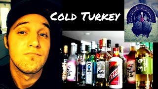 Dangers of Quitting Alcohol Cold Turkey!