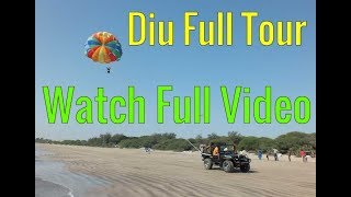 Diu -Div - दीव बीच -દીવ દરિયો - દિવ 🌊 Nagoa - Nagva - નાગવા Beach Near Diu Fort दिव किला Gujarat.