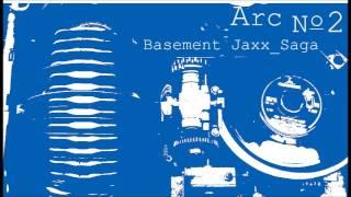 06 Basement Jaxx - Saga