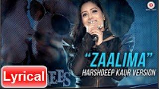 Zaalima song with lyrics | Harshdeep Kaur Version   - YouTube