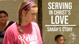 Serving in Christ's Love: Sarah's Story