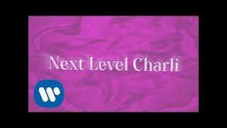 Charli XCX   Next Level Charli [Official Audio]