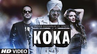 Koka | Inder Dosanjh Ft Enzo | Latest Punjabi Song 2016 | T-Series Apna Punjab