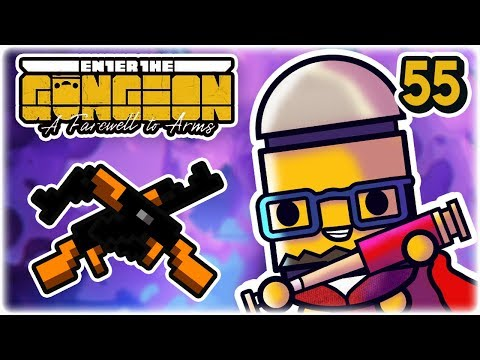 The Killing Joke Synergy | Part 55 | Let's Play: Enter the Gungeon: Farewell to Arms | PC Gameplay