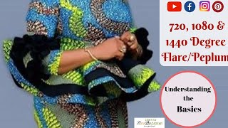 How to CUT 720 Degree, 1080 Degree, and 1440 Degree Peplum flares basics | Quick Sewing Tips #16