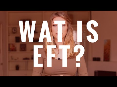 Wat is EFT?