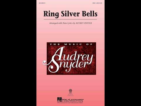 Ring Silver Bells (SSA Choir) - Arranged by Audrey Snyder