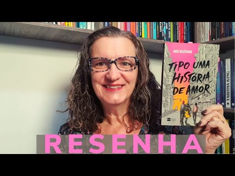 Resenha: Tipo Uma História de Amor, de Abdi Nazemian - Editora HarperCollins