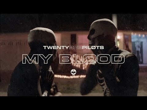 twenty one pilots - My Blood (Official Video) (видео)