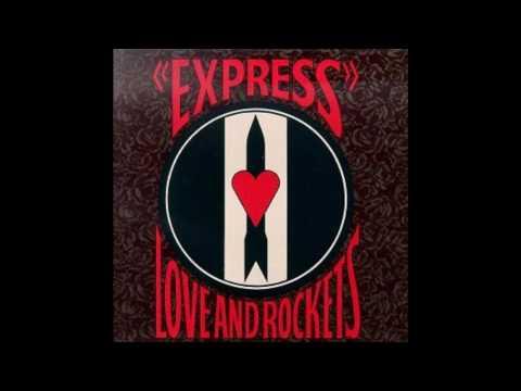 Kundalini Express - Love and Rockets