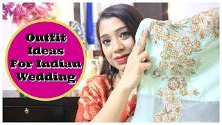Indian Wedding Guest Outfit Ideas   मेहंदी संगीत रिंग समारोह और शादी के लिए कपड़े   IndianMomStudio