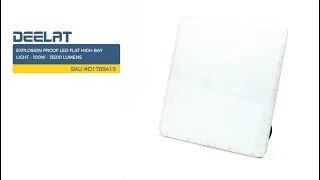 Explosion Proof LED Flat High Bay Light - 100W - 13500 Lumens SKU #D1789415