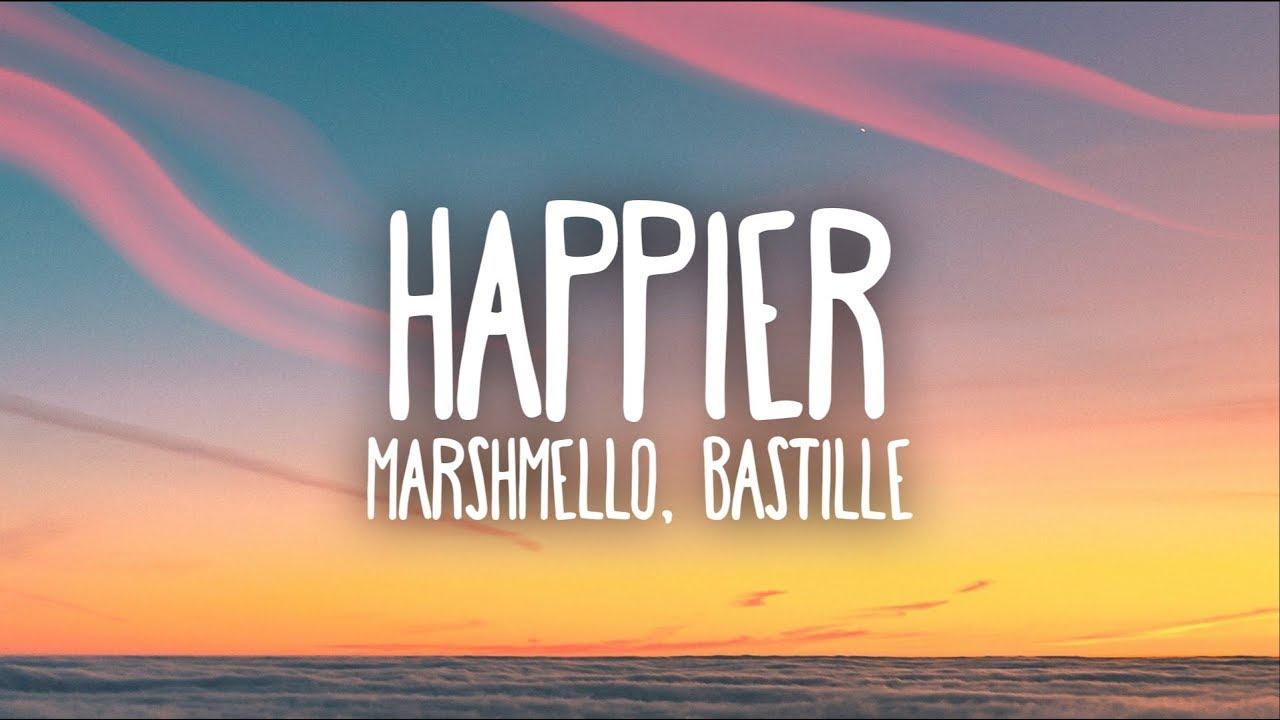 Happier Lyrics