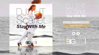 DJ THT meets Scarlet - Stay With Me (Justin Corza Remix Edit)
