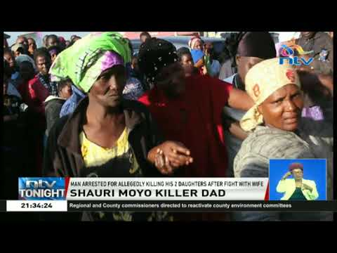 Man arrested in Shauri Moyo for allegedly killing his 2 daughters