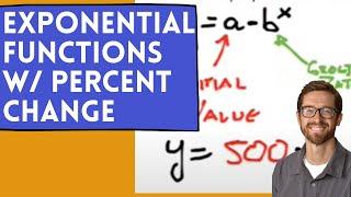 Exponential Functions with Percent Increase or Decrease