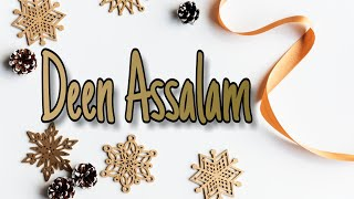 Story WA Deen Assalam [Cover Sabyan Gambus]