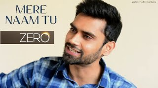 Mere Naam Tu | Zero | Acoustic Cover with Guitar   - YouTube