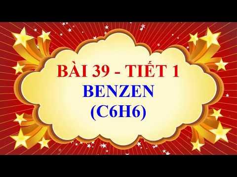 Bài 39: Benzen - hóa 9