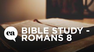 Bible Study - Romans 8