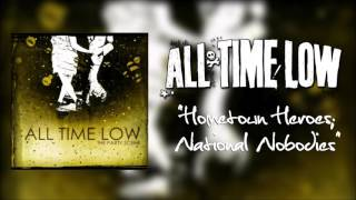 "All Time Low - ""Hometown Heroes; National Nobodies"""
