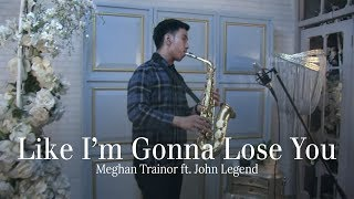 Gambar cover Like i'm gonna lose you (Meghan Trainor ft John Legend) alto saxophone cover by Desmond Amos