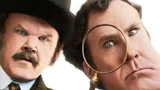 Trying To Watch: Holmes & Watson (2018)