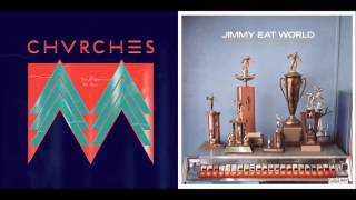 The Middle We Share - CHVRCHES vs. Jimmy Eat World (Mashup)