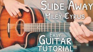 Slide Away Miley Cyrus Guitar Tutorial  Slide Away Guitar  Guitar Lesson #721