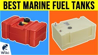 8 Best Marine Fuel Tanks 2019