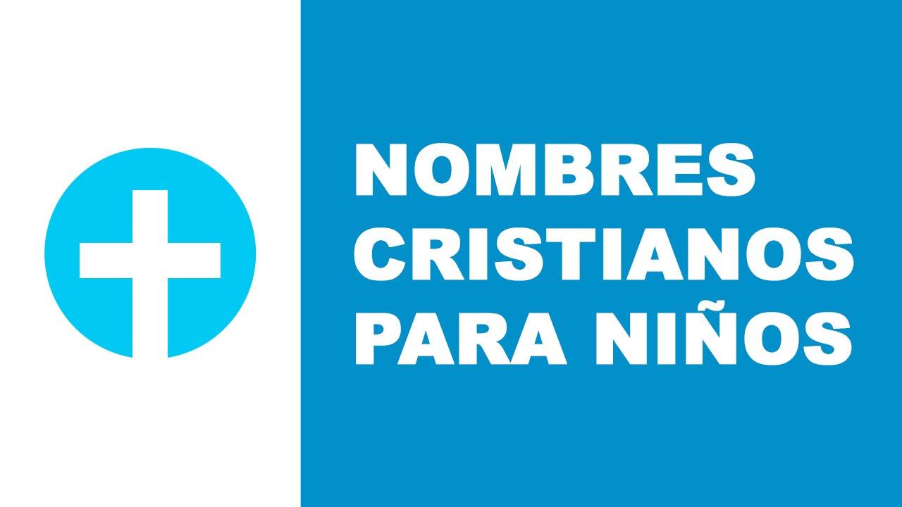 Nombres cristianos para niños