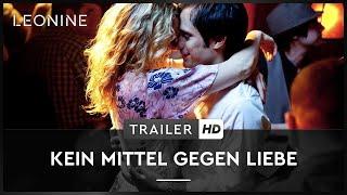Kein Mittel gegen Liebe Film Trailer