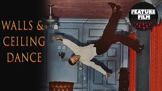 FRED ASTAIRE FAMOUS CEILING DANCE | Magic Dance | Epic Scene | Legendary Dance