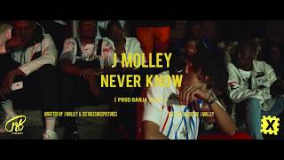 J Molley   Never Know ( Official Music Video )