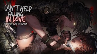 Nightcore ↬ can't help falling in love [NV | DARK VERSION]