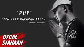 Penikmat Harapan Palsu PHP  DYCAL Video Lyrics