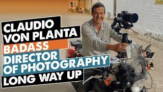 Baldy's Interviews / Claudio von Planta: The Badass Motorcycling Cinematographer