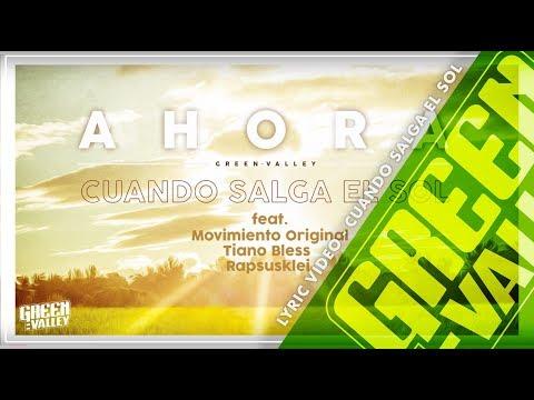 Letra Cuando salga el sol Green Valley Ft Movimiento Original, Tiano Bless