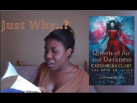Book Rant Queen Of Air And Darkness by Cassandra Clare