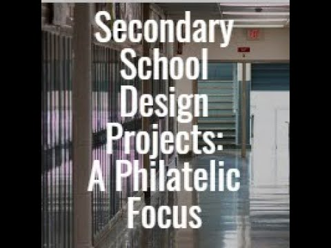 APS Stamp Chat: Secondary School Design Process: A Philatelic Focus presented by Irv Osterer